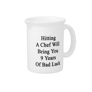 Hitting A Chef Will Bring You 9 Years Of Bad Luck. Pitcher