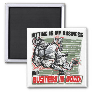 Hitting is My Business by Mudge Studios 2 Inch Square Magnet