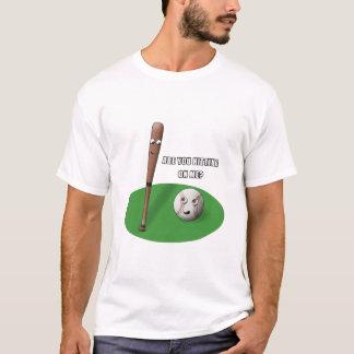 Hitting on Me T-Shirt