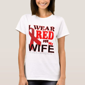 HIV AIDS AWARENESS for My WIFE T Shirts
