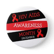HIV AIDS AWARENESS MONTH December  Button
