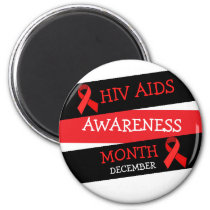 HIV AIDS AWARENESS MONTH December  Magnet