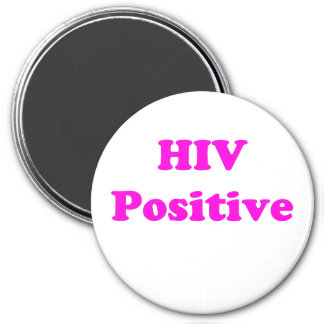 HIV Positive 3 Inch Round Magnet