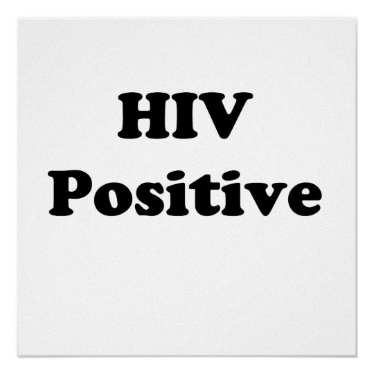 HIV Positive Poster