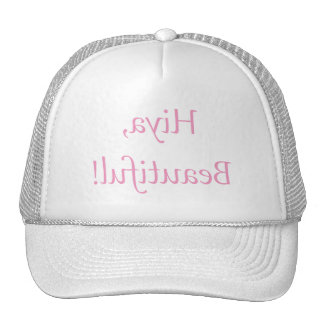 Hiya Beautiful Funny Narcissistic Woman Mirror Trucker Hat