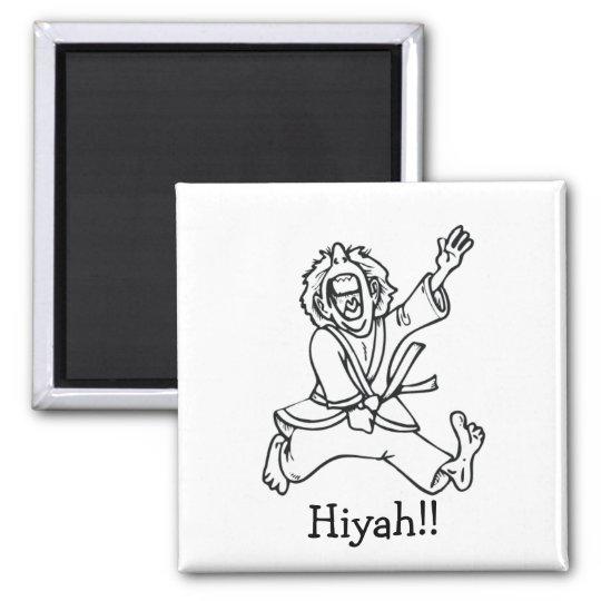 Hiyah!! Magnet