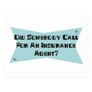 Hizo alguien llamada para un agente de seguro postales