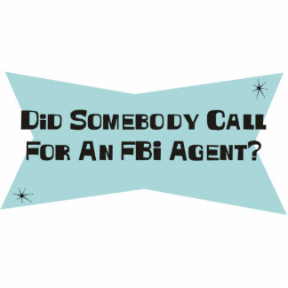 Hizo alguien llamada para un agente del FBI Adorno Fotoescultura