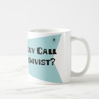 Hizo alguien llamada para un archivista taza de café