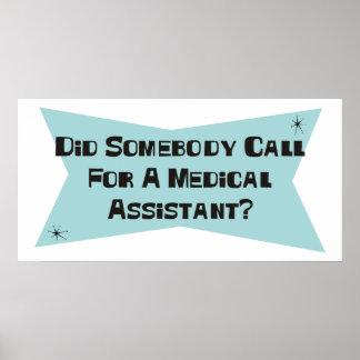 Hizo alguien llamada para un auxiliar médico poster