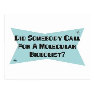 Hizo alguien llamada para un biólogo molecular postal