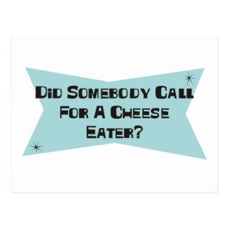 Hizo alguien llamada para un comedor del queso tarjetas postales