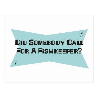 Hizo alguien llamada para un Fishkeeper Postales