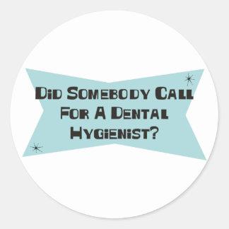 Hizo alguien llamada para un higienista dental pegatina redonda