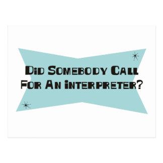 Hizo alguien llamada para un intérprete postal