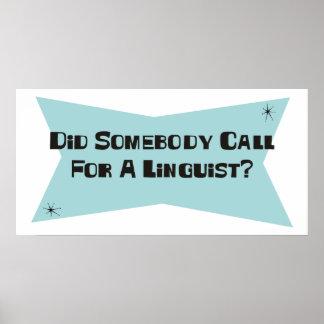 Hizo alguien llamada para un lingüista póster