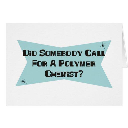 Hizo alguien llamada para un químico del polímero tarjetas