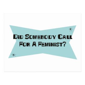 Hizo alguien llamada para una feminista postales