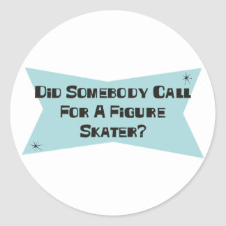 Hizo alguien llamada para una figura patinador pegatinas redondas