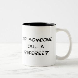 Hizo alguien llamada una taza del árbitro