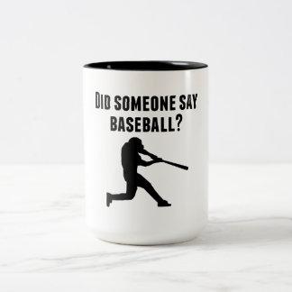 Hizo alguien para decir béisbol taza dos tonos