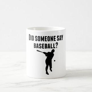 Hizo alguien para decir béisbol taza mágica