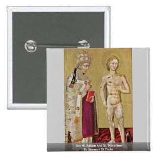 Hl de Der. Fabiano y St. Sebastian Pins