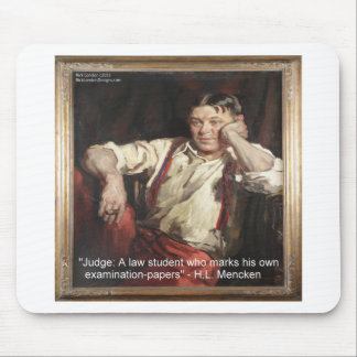 HL Mencken Graphic & Quote On Judges Mouse Pad