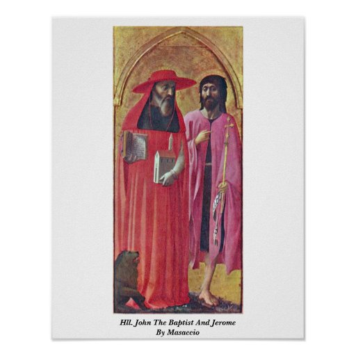 Hll. John The Baptist And Jerome By Masaccio Posters