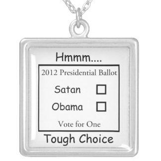 Hmmm decisión valiente Satan contra Obama 2012 Colgante Cuadrado
