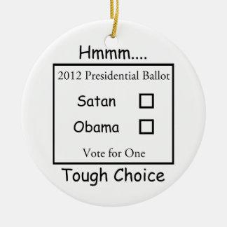Hmmm decisión valiente Satan contra Obama 2012 Ornamentos Para Reyes Magos