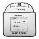 Hmmm decisión valiente Satan contra Obama 2012 Fundas Para Macbooks