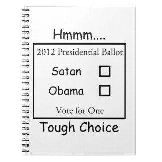 Hmmm decisión valiente Satan contra Obama 2012 Libro De Apuntes