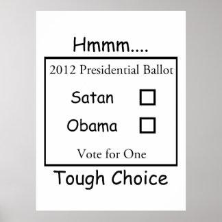 Hmmm decisión valiente Satan contra Obama 2012 Poster