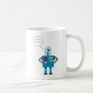 """Hmmm...I disapprove"" robot Coffee mug"