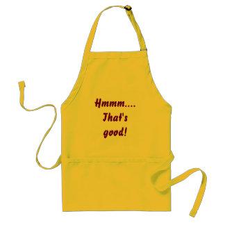 Hmmm....That's good! apron