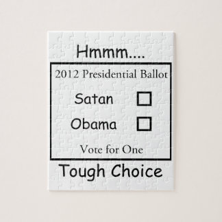 Hmmm Tough Choice Satan vs. Obama 2012 Puzzles