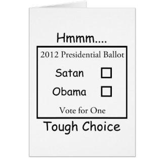 Hmmm Tough Choice Satan vs. Obama 2012 Stationery Note Card