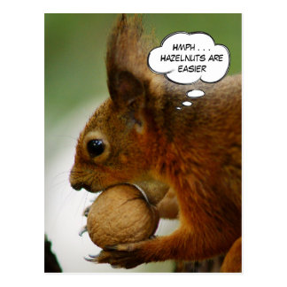 Hmph . . . Hazelnuts Are Easier Postcard