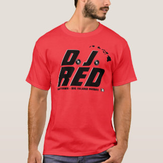 Ho Brah!...,D.J. RED Official Shirt