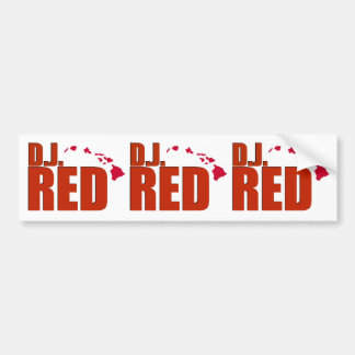 Ho Brah D J RED Stickers Bumper Sticker