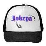 Ho Brah!....,Dis is Iokepa's Hat!!!