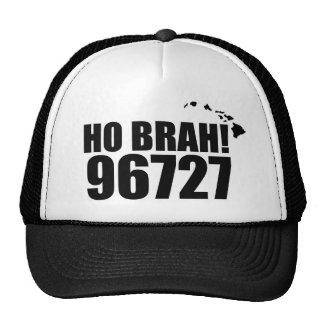 ¡Ho Brah! …, gorra 96727 Honokaa del código postal