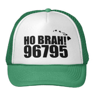 Ho Brah!...,Hawaii Zip Code Hat 96795 Waimanalo