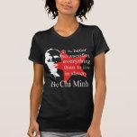 Ho Chi Minh T Shirts