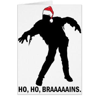 Ho Ho Brains Greeting Card