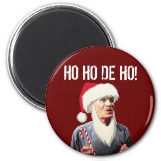 HO HO DE HO! 2 INCH ROUND MAGNET