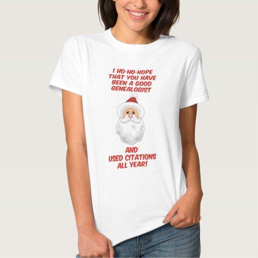 Ho-Ho-Esperanza un buen Genealogist Camisetas