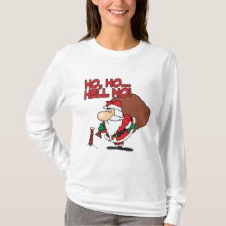 ho ho hell no santa chimney dilemma T-Shirt