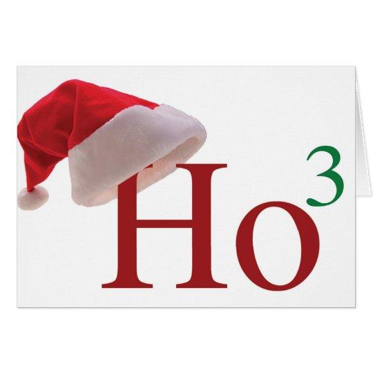 Ho Ho Ho 3 Merry Christmas to the 3rd power Card